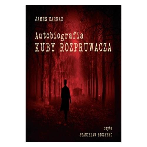 Audiobook Autobiografia Kuby Rozpruwacza