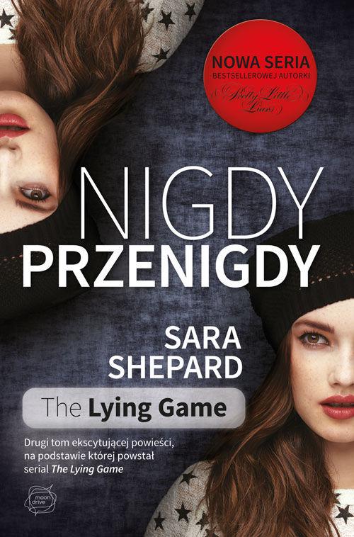 the-lying-games-tom-2-nigdy-przenigdy-b-iext24215541