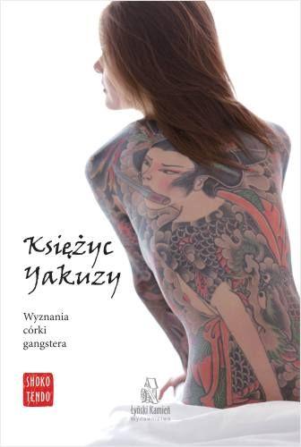 ksiezyc-yakuzy-wyznania-corki-gangstera-b-iext22022510